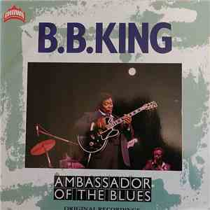 B.B. King - Ambassador Of The Blues album FLAC