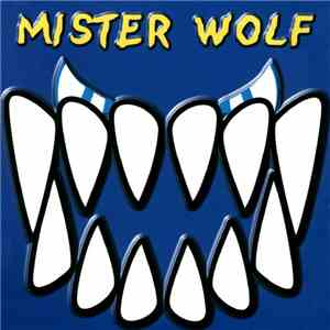 Mister Wolf - Mister Wolf album FLAC