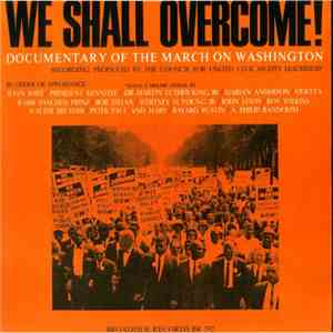 Various - We Shall Overcome! (Documentary Of The March On Washington) album FLAC