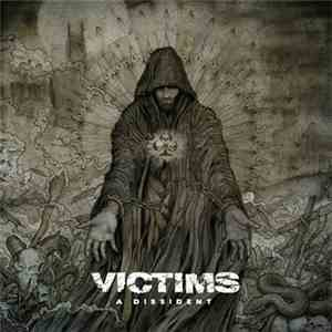 Victims - A Dissident album FLAC