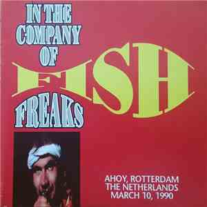 Fish - In The Company Of Freaks album FLAC