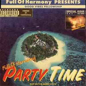 Full Of Harmony - Party Time album FLAC