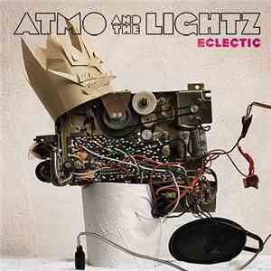 Atmo And The Lightz - Eclectic album FLAC