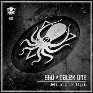 Dalek One, Shu  - Mumble Dub album FLAC