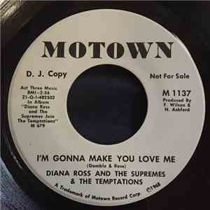 Diana Ross And The Supremes & The Temptations - I'm Gonna Make You Love Me album FLAC