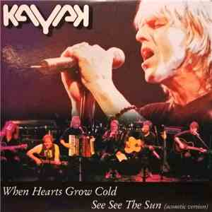 Kayak - When Hearts Grow Cold album FLAC