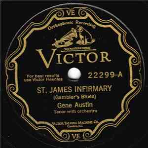 Gene Austin - St. James Infirmary / After You've Gone album FLAC
