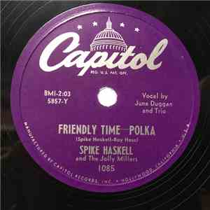 Spike Haskell And The Jolly Millers - Friendly Time / Westphalia Waltz album FLAC