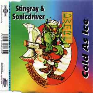 Stingray & Sonicdriver - Cold As Ice album FLAC