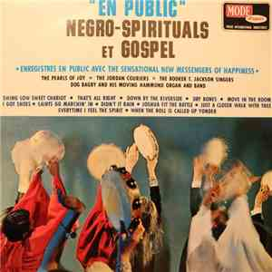 "The Sensational New Messengers Of Happiness, The Pearls Of Joy, The Jordan Couriers, The Booker T. Jackson Singers, Dog Bagby And His Moving Hammond Organ And Band - ""En Public"" Negro-Spirituals Et Gospel album FLAC"