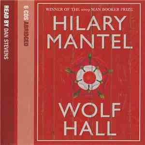 Hilary Mantel Read By Dan Stevens  - Wolf Hall album FLAC