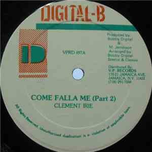 Clement Irie / Admiral Tibett - Come Falla Me (Part 2) / Wrong Place album FLAC