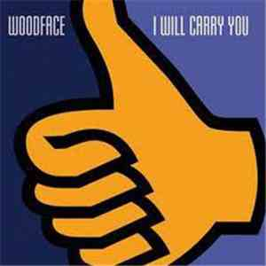 Woodface - I Will Carry You album FLAC
