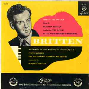 Benjamin Britten - The Danish State Radio Symphony Orchestra / Julius Katchen, The London Symphony Orchestra - Sinfonia Da Requiem, Opus 20 / Diversions For Piano (Left Hand) And Orchestra, Opus 21 album FLAC