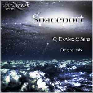 CJ D-Alex & Sens  - Spaceport album FLAC