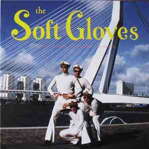 The Soft Gloves - Rainy Tuesday, Rotterdam album FLAC