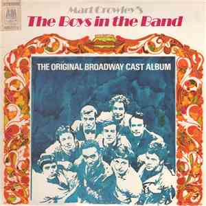 "Original Broadway Cast Of ""The Boys In The Band"" - Mart Crowley's - The Boys In The Band (The Original Broadway Cast Album) album FLAC"