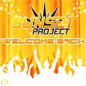 Sunset Project - Welcome Back album FLAC