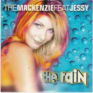 The Mackenzie Feat Jessy - The Rain album FLAC