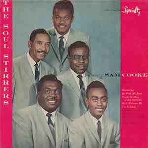 The Soul Stirrers Featuring Sam Cooke - The Soul Stirrers Featuring Sam Cooke album FLAC