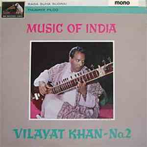 Ustad Vilayat Khan - Music Of India Vol. 2 album FLAC