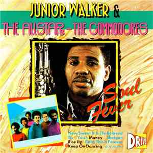 Junior Walker & The Allstars / The Commodores - Soul Fever album FLAC