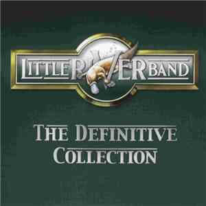 Little River Band - The Definitive Collection album FLAC