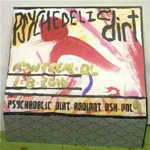 Psychedelic Dirt - Radiant Ash Volume 4 album FLAC