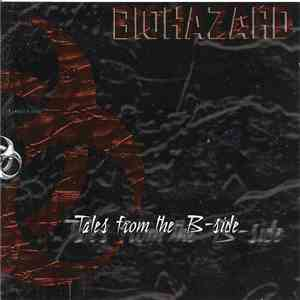 Biohazard - Tales From The B-Side album FLAC