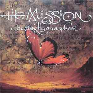 The Mission - Butterfly On A Wheel album FLAC