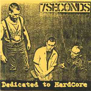 7 Seconds - Dedicated To Hardcore album FLAC