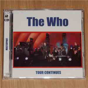 The Who - Tour Continues album FLAC