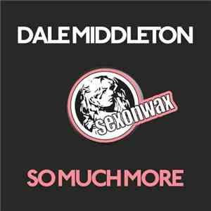 Dale Middleton - So Much More album FLAC