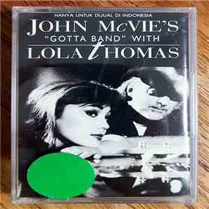 "John McVie's ""Gotta Band"" With Lola Thomas - John McVie's ""Gotta Band"" With Lola Thomas album FLAC"