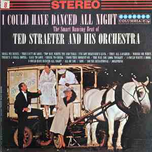 Ted Straeter And His Orchestra - I Could Have Danced All Night album FLAC