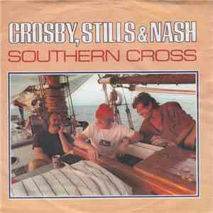 Crosby, Stills & Nash - Southern Cross / Into The Darkness album FLAC