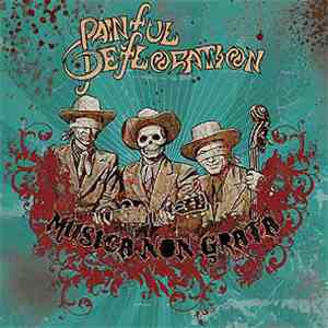 Painful Defloration - Musica Non Grata album FLAC