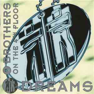 2 Brothers On The 4th Floor - Dreams album FLAC