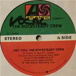 The Rocksteady Crew - (Hey You) The Rock Steady Crew album FLAC