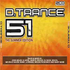 Various - D.Trance 51 (The Summer Edition) album FLAC