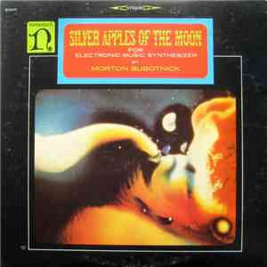 Morton Subotnick - Silver Apples Of The Moon album FLAC
