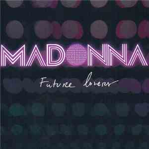 Madonna - Future Lovers album FLAC