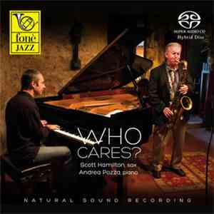 Scott Hamilton, Andrea Pozza - Who Cares? album FLAC