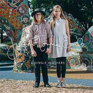 Justin Townes Earle - Single Mothers