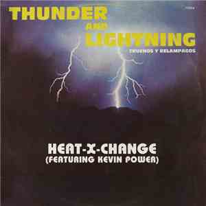 Heat-X-Change Featuring Kevin Power - Thunder And Lightning album FLAC