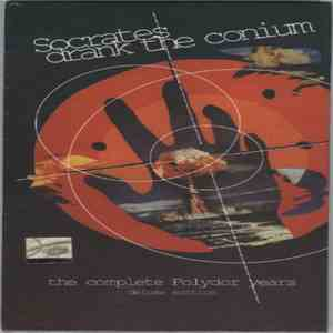 Socrates Drank The Conium - The Complete Polydor Years